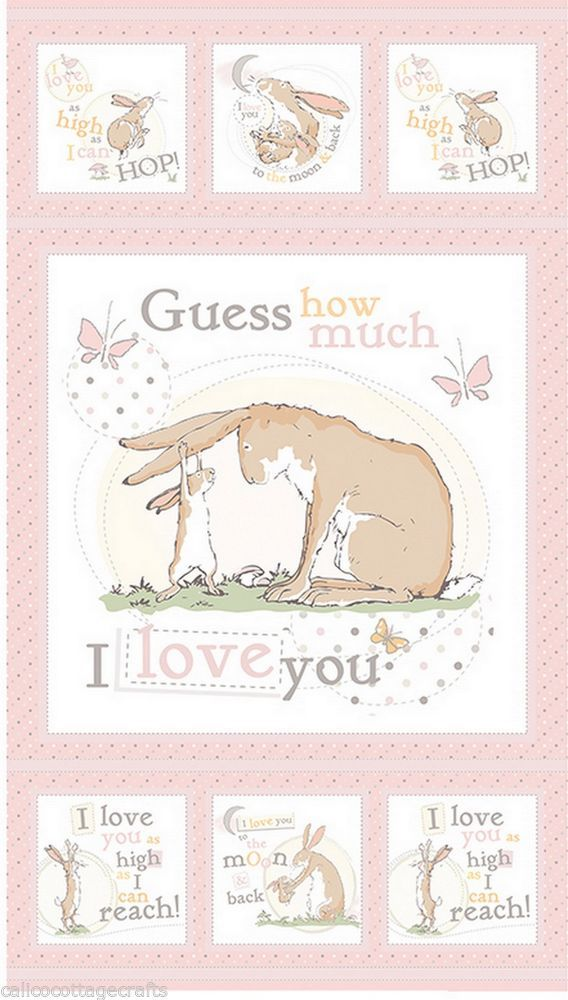 Guess How Much I Love You Quilting Patchwork Sewing Fabric