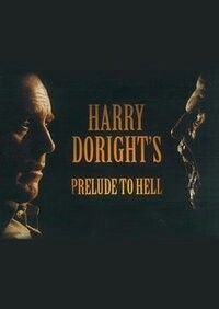 BEST SHORT FILM: Harry Doright's Prelude To Hell