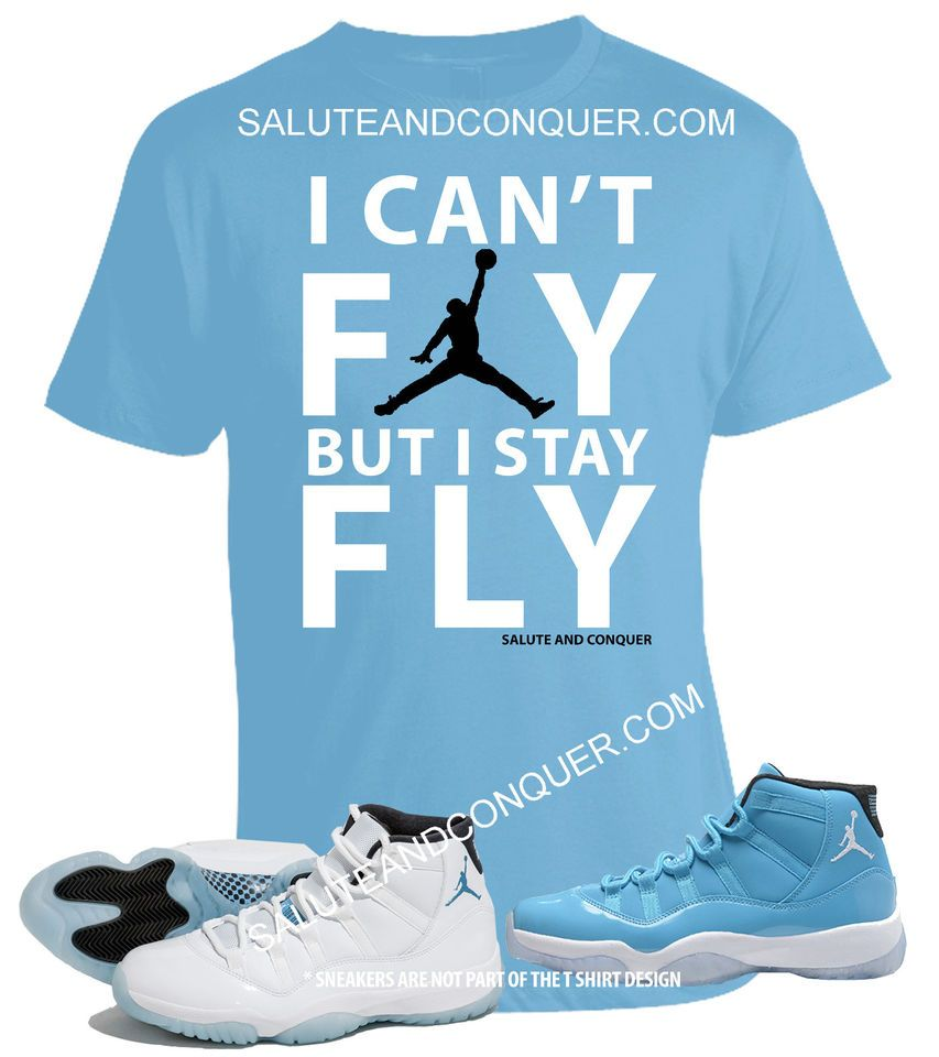 76b9845b9ab420 T SHIRT FOR YOUR JORDAN 11 LEGEND BLUE AND PANTONE 11 T SHIRTS (I CAN T FLY)