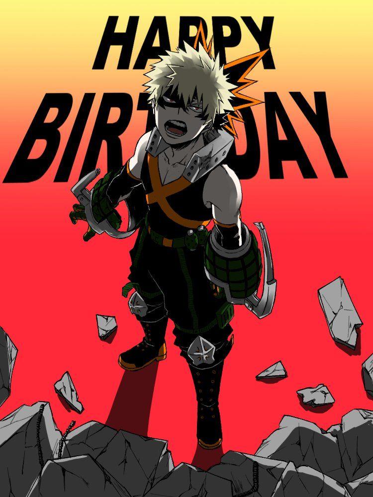 Boku No Hero Academia Katsuki Bakugou Happy Birthday My Hero Academia My Hero Hero