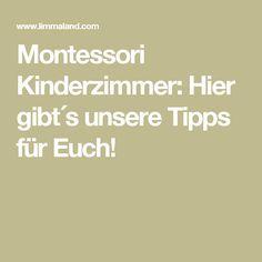 Montessori Kinderzimmer: Hier gibt´s unsere Tipps für Euch!