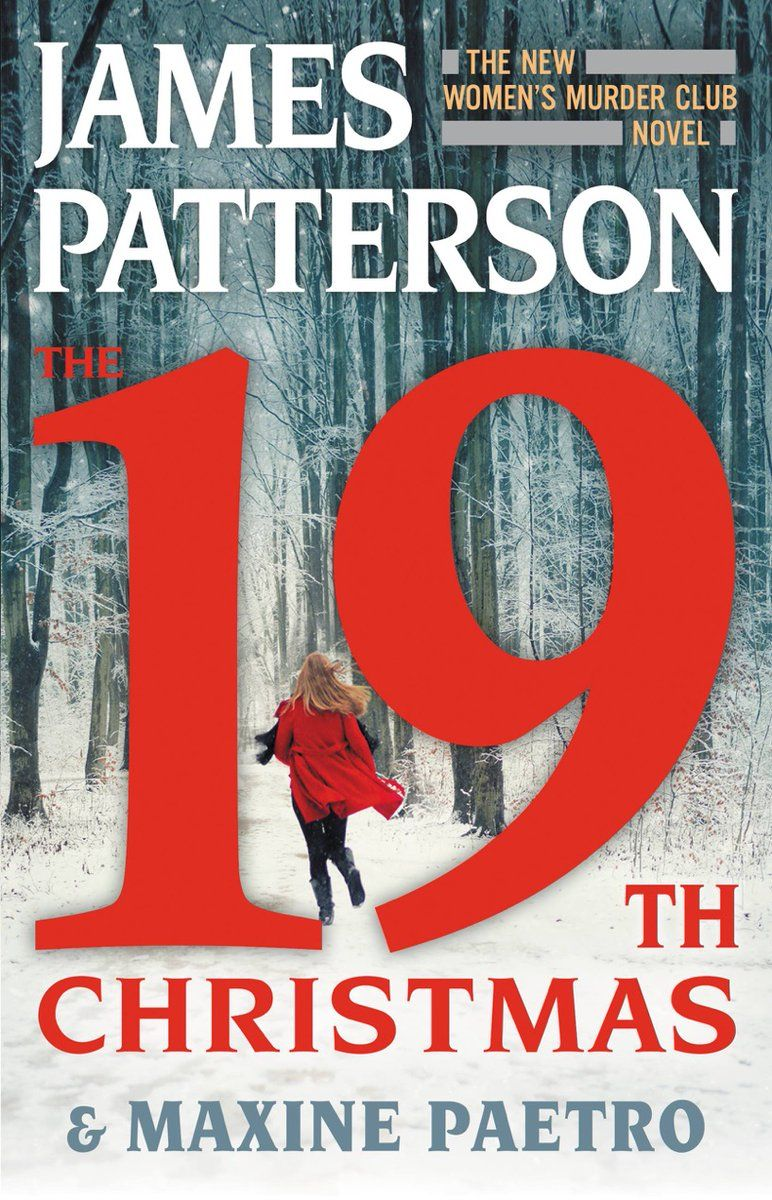 Free Download The 19th Christmas By James Patterson Maxine Paetro James Patterson Books James Patterson Patterson