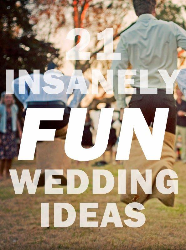 31 Impossibly Fun Wedding Ideas Weddings Wedding and Future