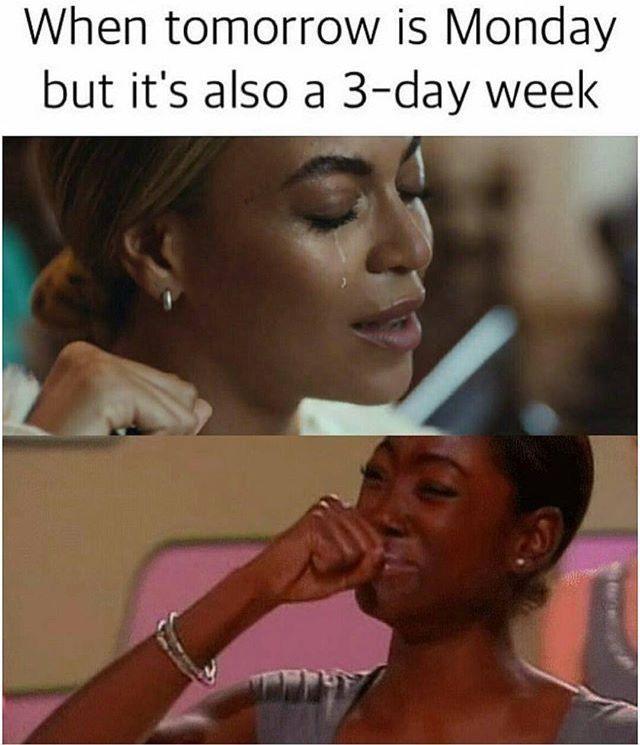 3 day weekend #3dayweekendhumor 3 day weekend #3dayweekendhumor