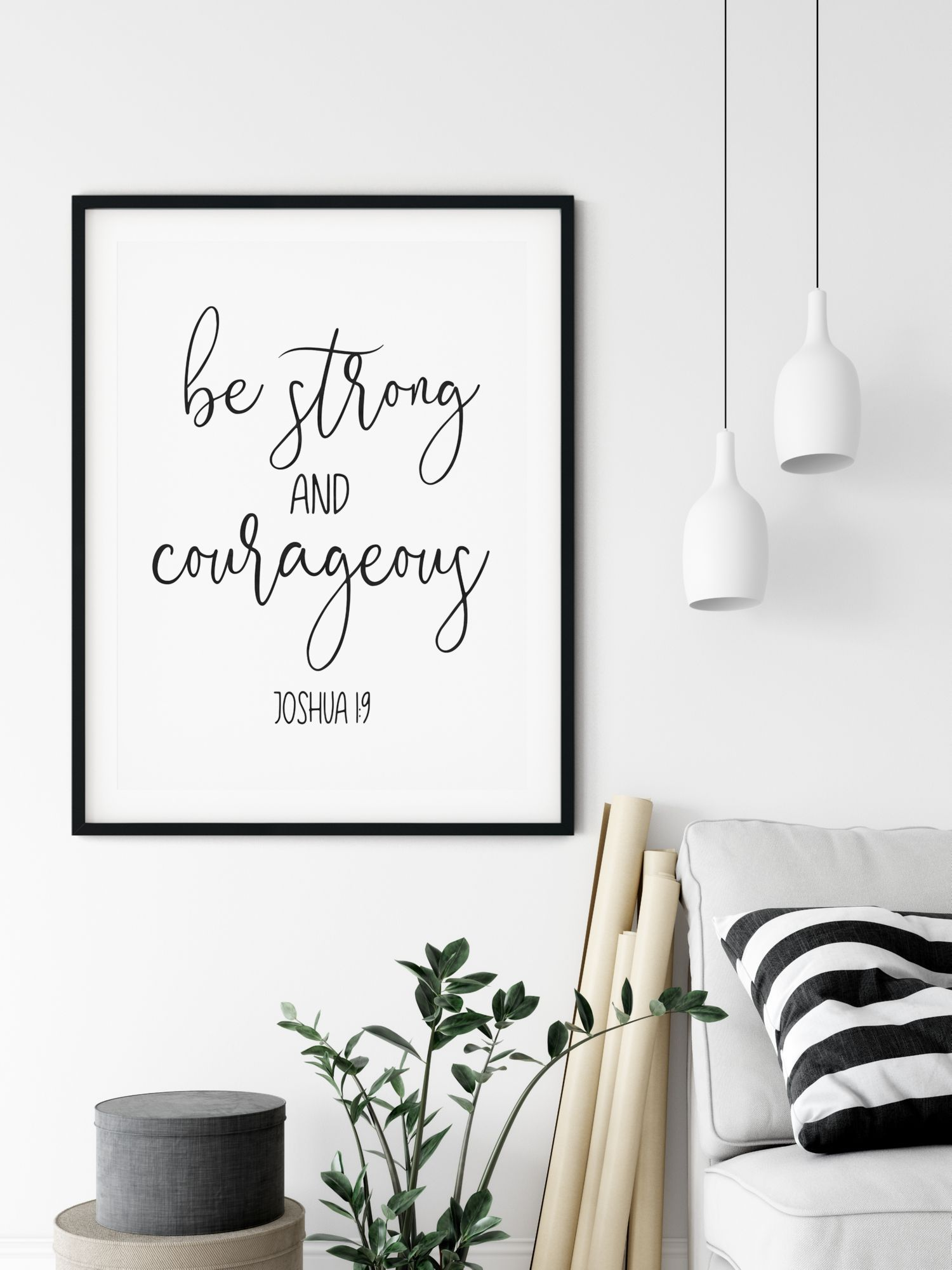 Be Strong And Courageous Joshua 1 9 Scripture Printable Wall Etsy Scripture Wall Art Bible Verse Wall Art Inspirational Wall Art
