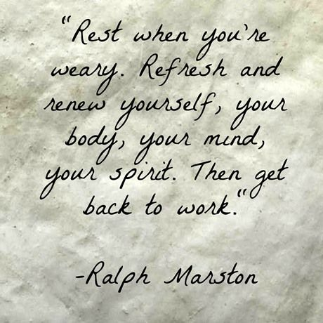 Rest Refresh And Renew Take A Break Quotes Needing A Break Quotes Refresh Quotes