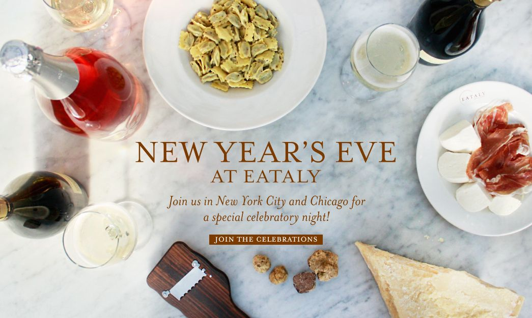 Eataly, New Year's Eve, 2015, New Year's Eve 2015, Eataly ...