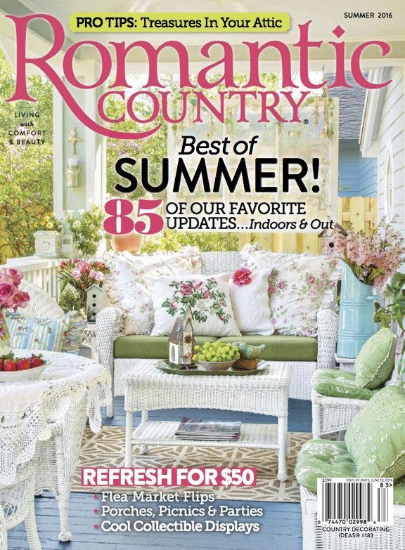 Romantic Country magazine brings the best of living with ...