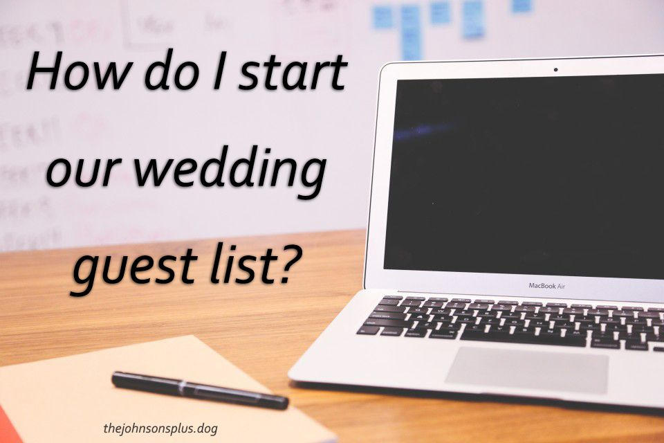 When should I start our wedding guest list? Who should we invite - Wedding Budget Excel Spreadsheet