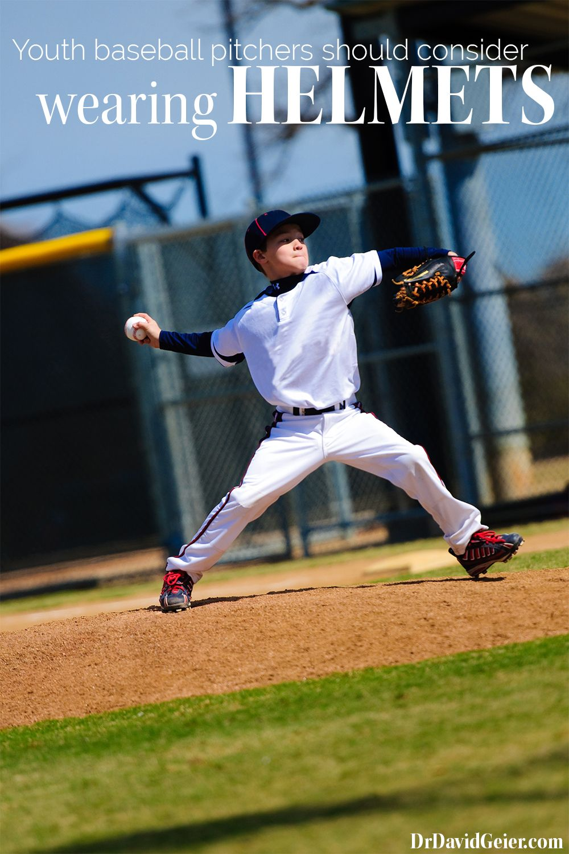 Youth Baseball Pitchers Should Consider Wearing Helmets From Drdavidgeier Com Youth Baseball Baseball Pitcher Baseball