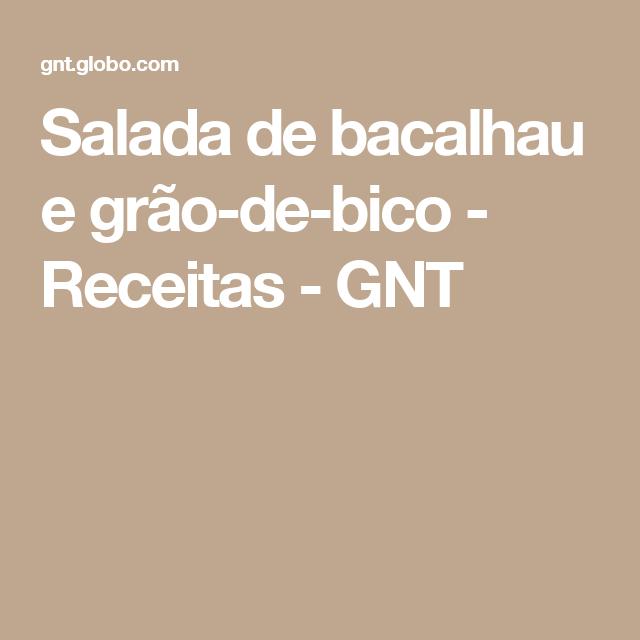 Salada de bacalhau e grão-de-bico - Receitas - GNT