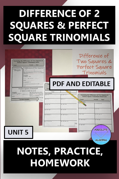 Difference of 2 Squares & Perfect Square Trinomials Notes