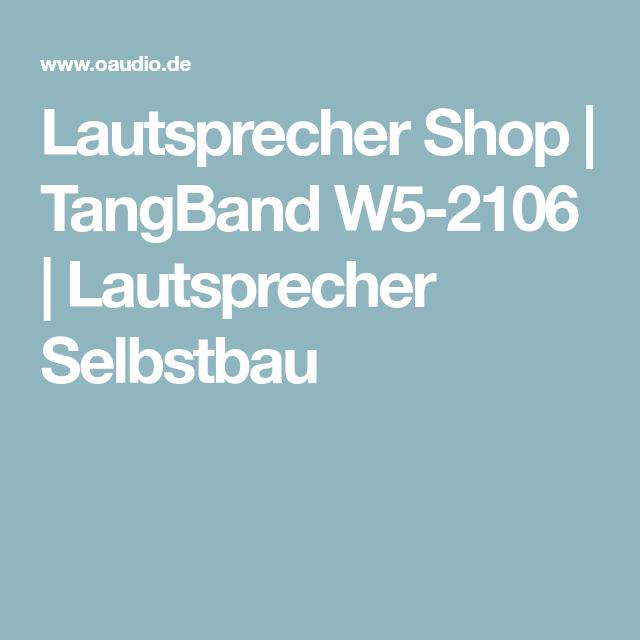 TangBand W5-2106 | Lautsprecher shop, Lautsprecher chassis und ...