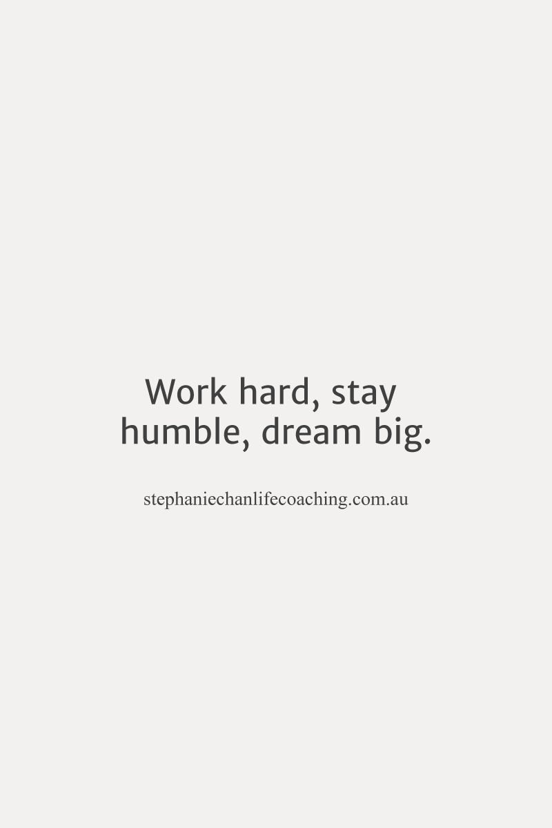 Work Hard Stay Humble Dream Big Quote Dream Workhard Peace
