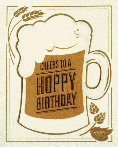 Cheers To A Hoppy Birthday Card Birthday Cheers Birthday Cards