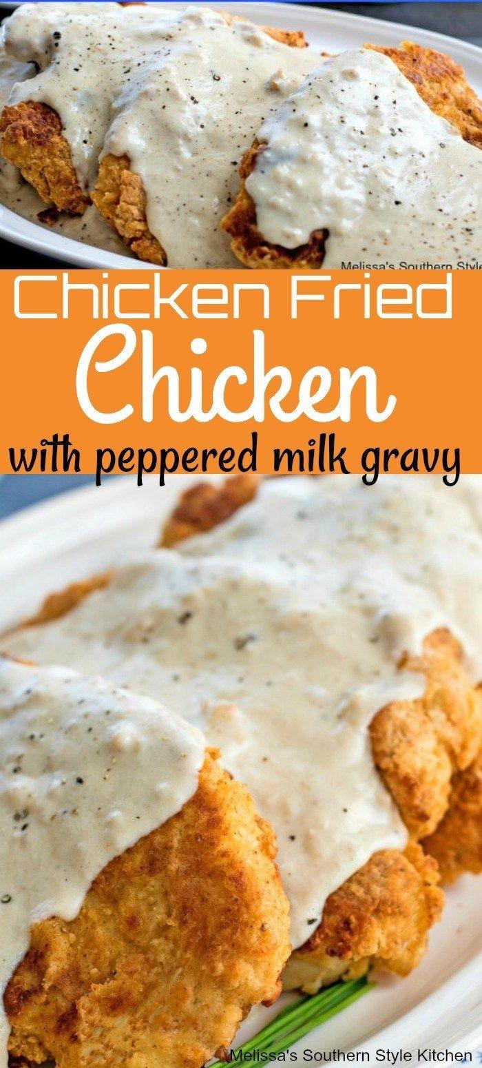 Chicken Fried Chicken with Peppered Milk Gravy - melissassouthernstylekitchen.com
