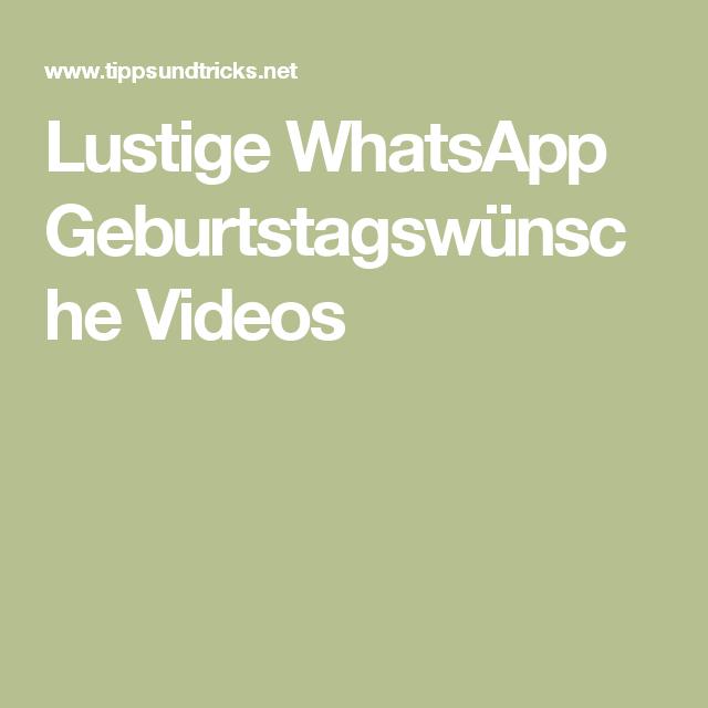 Lustige Whatsapp Geburtstagswünsche Videos Geburtstag