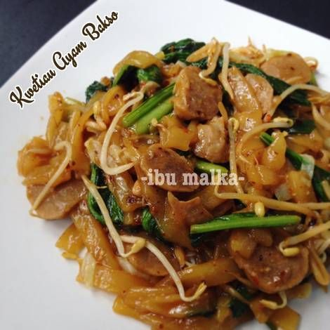 Resep Kwetiau Ayam Bakso Oleh Ibu Malka Resep Resep Makanan Cina Bakso Masakan