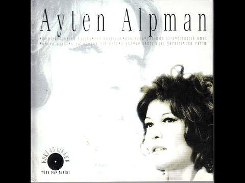 Ayten Alpman Historical Figures Youtube Historical