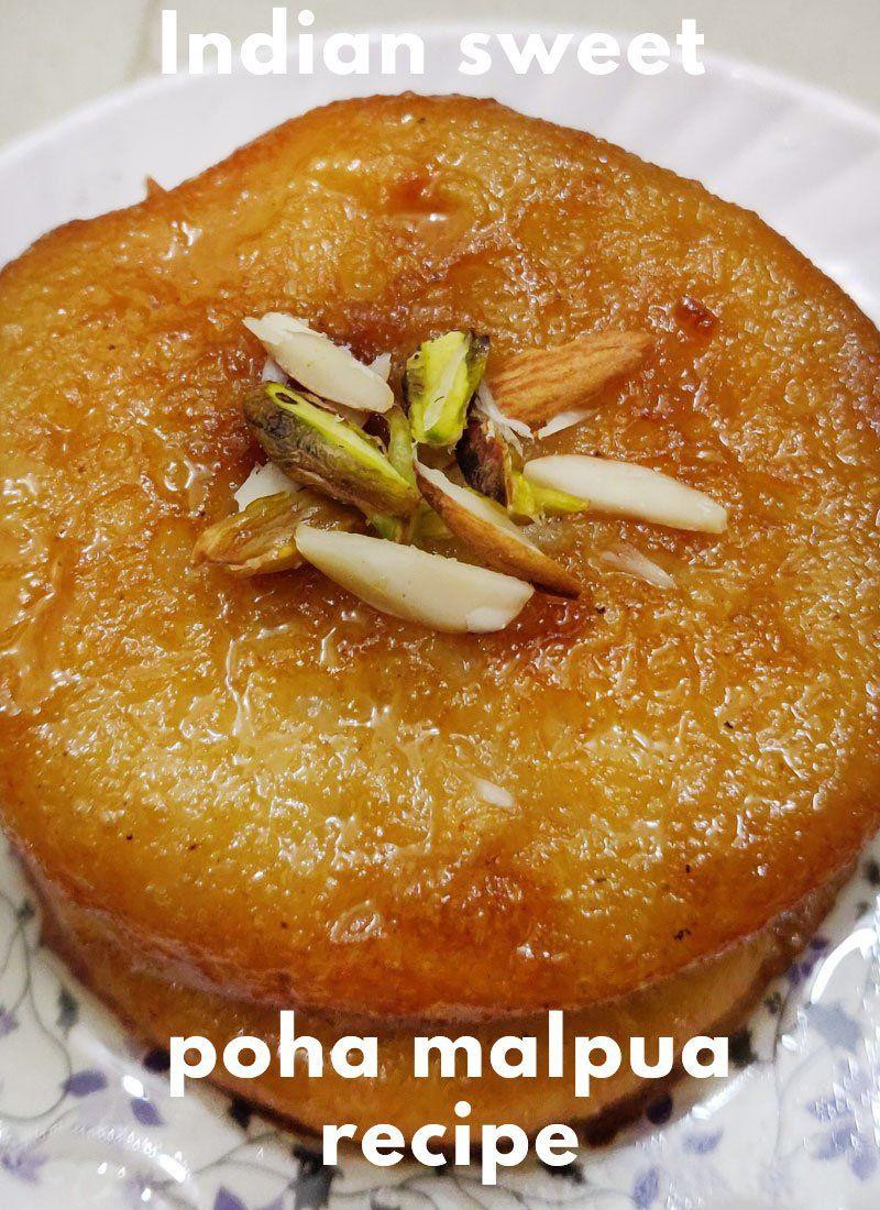 Poha Malpua Recipe Indian Dessert Make Fluffy Soft Malpua At Home Recipe Recipes Indian Desserts Poha Recipe