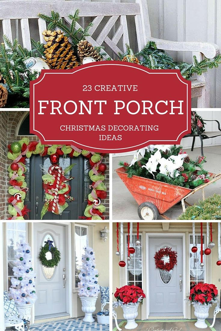 creative front porch decorations for christmas - Christmas Front Porch Decorations Pinterest