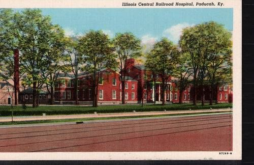 Illinois Central Railroad Hospital Paducah Ky My Home Town