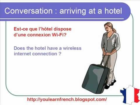 French Lesson 62 - Checking into hotel - Arriving at hotel