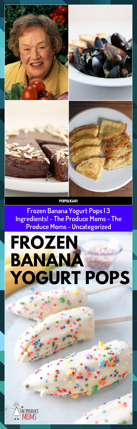 Frozen Banana Yogurt Pops  3 Ingredients  The Produce Moms  The Produce Moms  Uncategorized