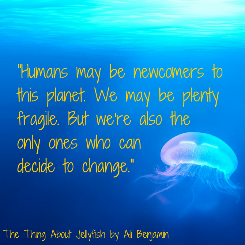 Quote from The Thing About Jellyfish by Ali Benjamin ...