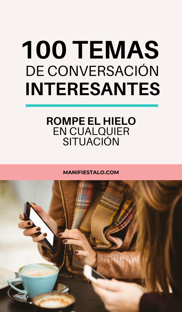 Ideas De Temas De Conversación Para Esos Momentos Difíciles Consejos Para Ser Feliz Temas De Conversación Temas Interesantes