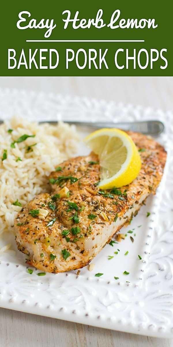 Easy Herb Lemon Baked Pork Chops Recipe - 30 Minute Meal -  Easy Herb Lemon Baked Pork Chops Recipe
