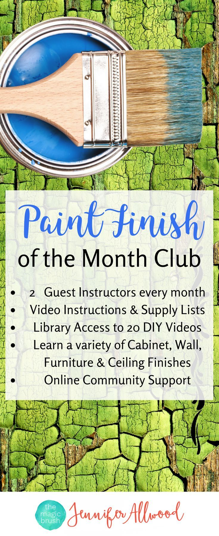 Learn a variety of cabinet, wall, furniture and ceiling finishes in Jennifer Allwood's Paint Finish of the Month Club! It's a virtual group of DIYers who want to learn from the best painters in the biz - including two professional guest instructors every month!  You'll get step-by-step video instructions and complete supply lists and an online community support forum! | Paint Tutorials | DIY Furniture Painting | How to Paint Furniture | Painted Cabinets