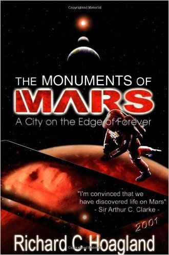 The Monuments Of Mars A City On The Edge Of Forever 5th Edition Richard C Hoagland 9781583940549 Amazon Com Books Life On Mars Books Online Big Book