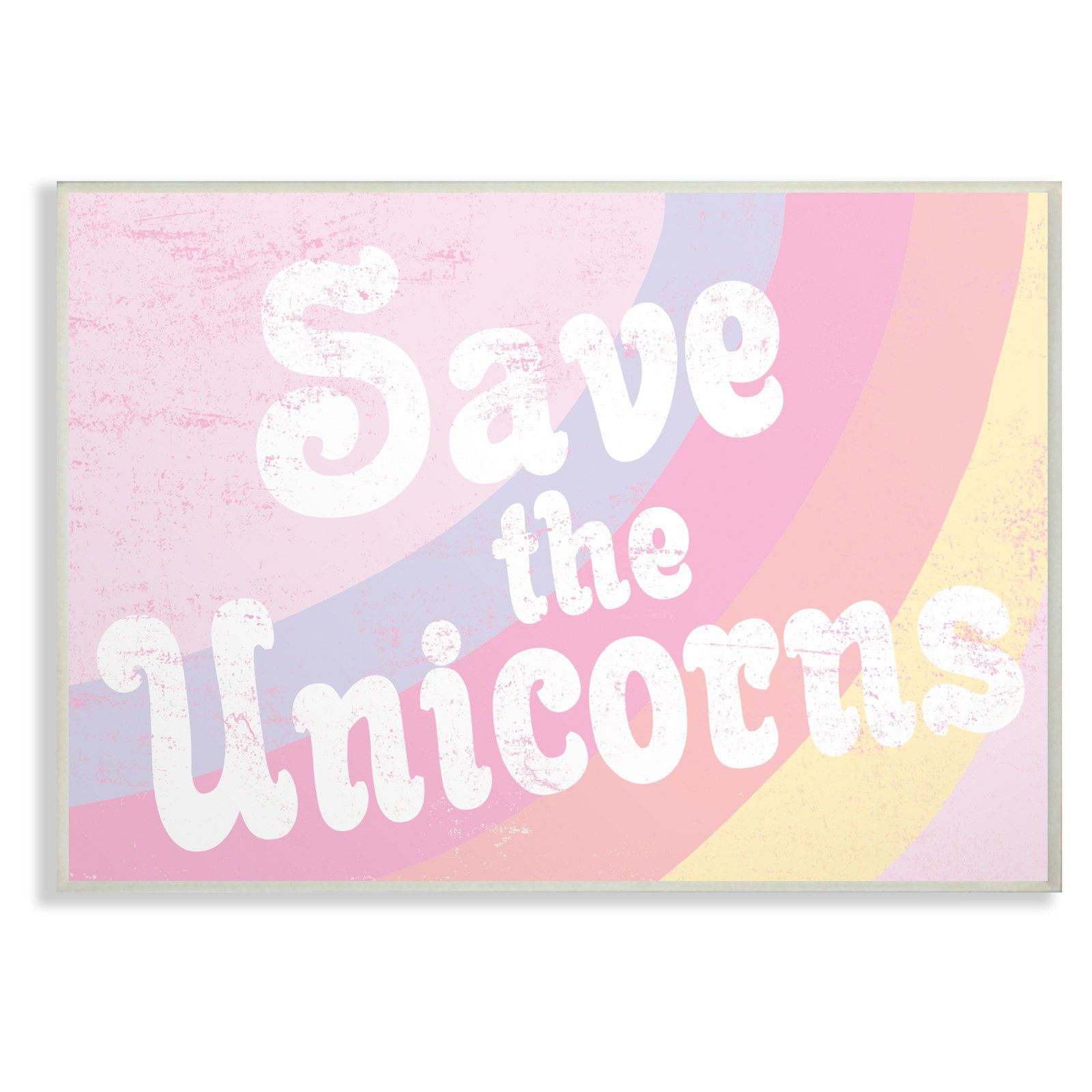The Stupell Home Decor Collection The Kids Room By Stupell Save The Unicorns Wall Art Wood Plaque In 2020 Unicorn Wall Art Wall Plaques Baby Wall Art