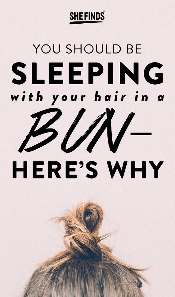 You Should Be Sleeping With Your Hair In A Bun Here S Why A Little While Ago I Read That It S Best To Sleep Damp Hair Styles Bun Hairstyles Sleep Hairstyles