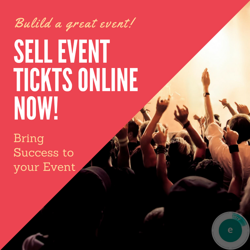 sell event tickets online using eventry s best ticketing system