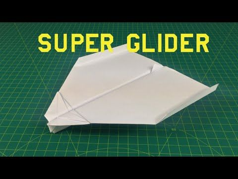 How to make a paper plane that flies far | Super glider - YouTube ...