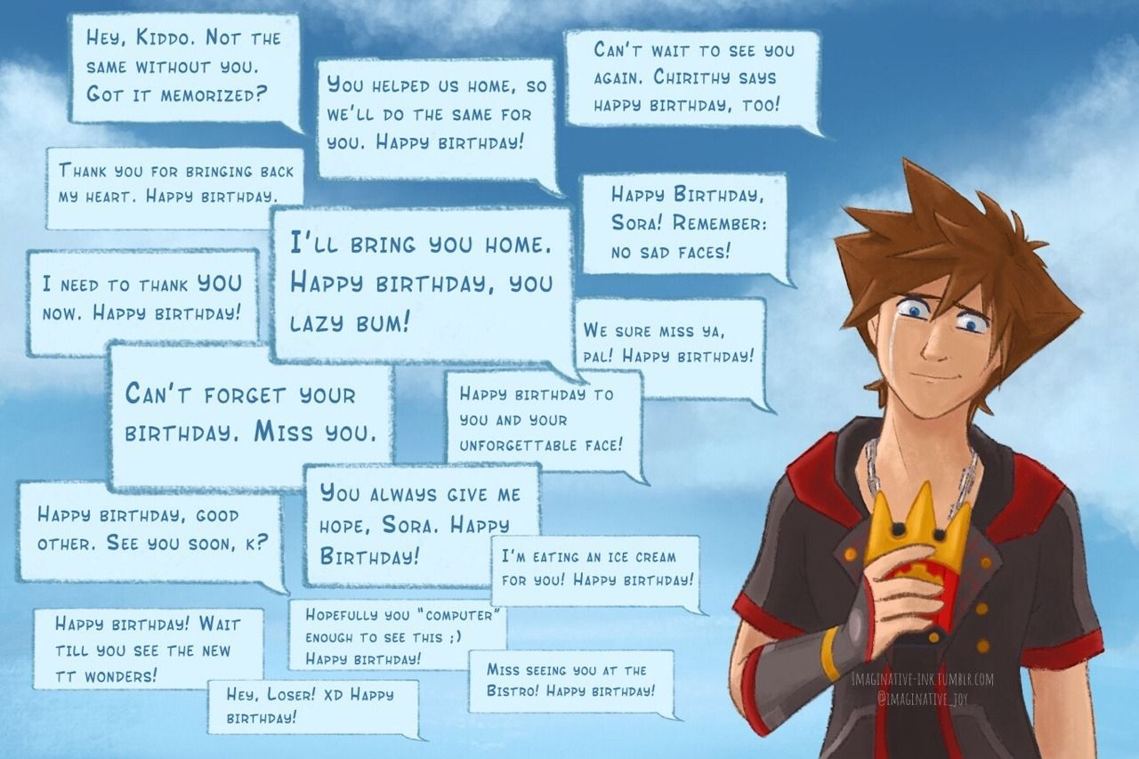 No Matter Where He Is The Words And Feelings Of Those Connected To His Heart Will Always Reach Him Ha Kingdom Hearts Funny Kingdom Hearts Sora Kingdom Hearts