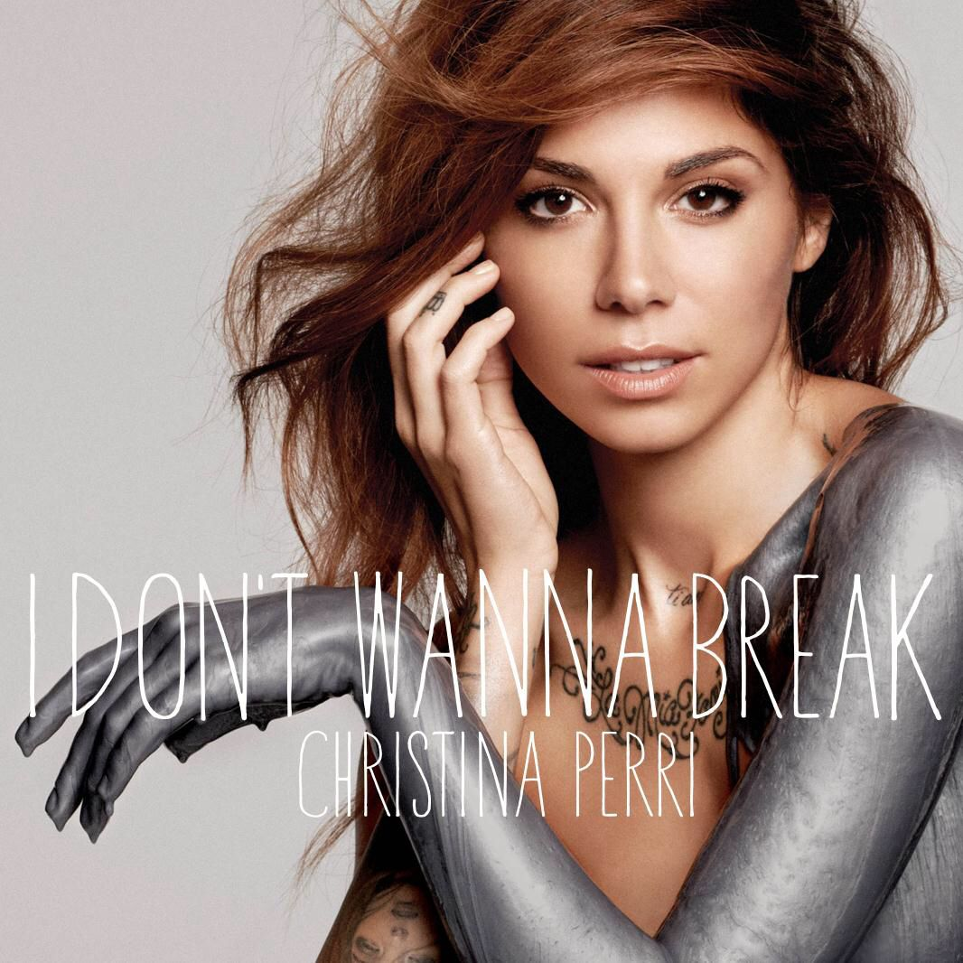 I Don T Want To Break My Style Christina Perri Her Music Und