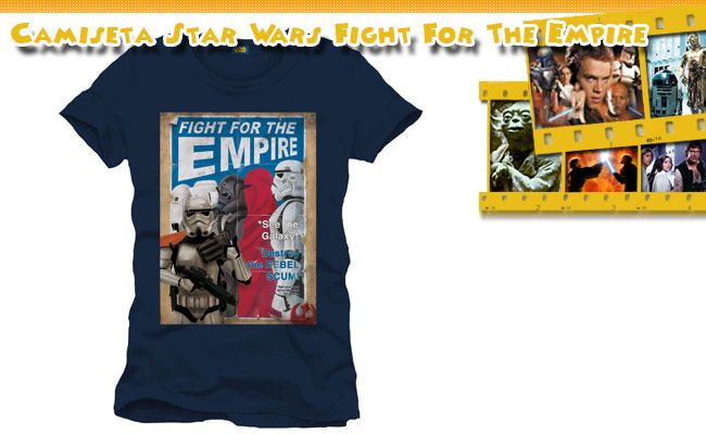 Camiseta Fight for the Empire Star Wars