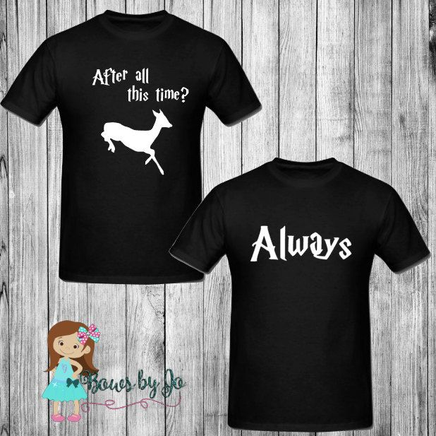 098192ca After All This TIme Always Couples Matching Harry Potter Inspired Shirts by  BowsByJo #harrypotter #always #patronus #afterallthistime #couplesshirts ...