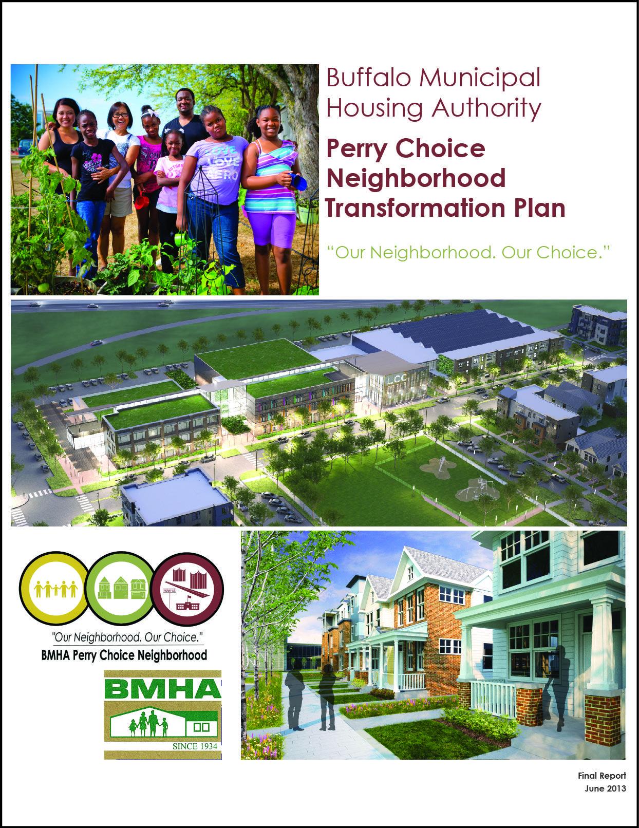 The Buffalo Municipal Housing Authority (BMHA) Perry Choice