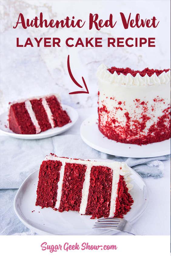 Classic Red Velvet Cake Recipe Cream Cheese Frosting Sugar Geek Show Recipe Velvet Cake Recipes Red Velvet Cake Recipe Real Red Velvet Cake Recipe
