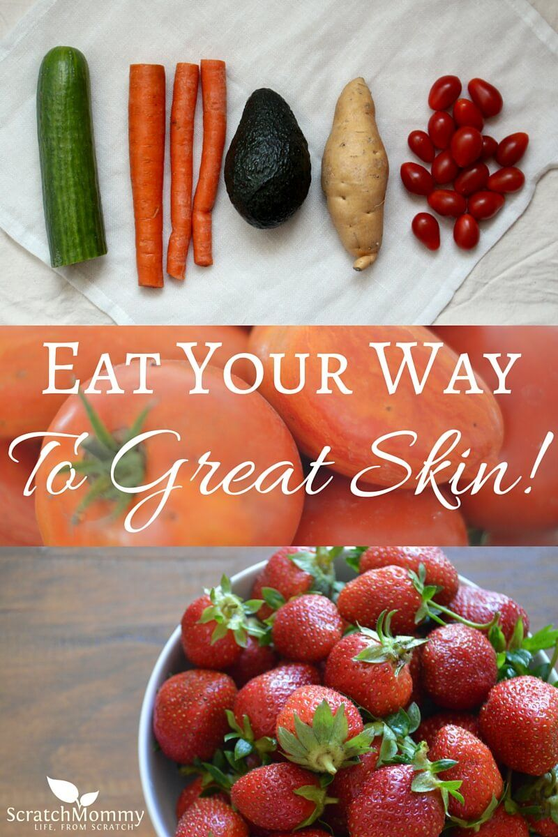 For healthy skin it matters not only what you put ON your body, but also what you IN your body. Eat Your Way To Great Skin!- Scratch Mommy