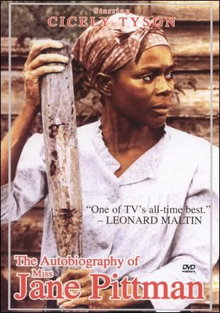 The Autobiography Of Miss Jane Pittman Cicely Tyson African American Movies Autobiography