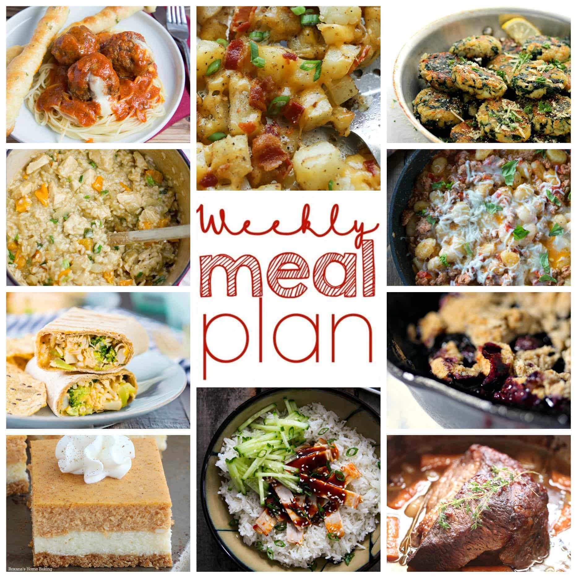 Weekly Meal Plan Week 8 - 10 top bloggers bringing you 6 dinner recipes, 2 side dishes and 2 desserts to make a quick, easy, and delicious week! #weeklymealprep