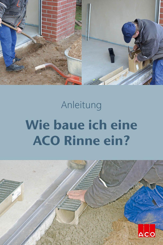 Aco Rinne Einbauen Diy Einbau Einer Entwasserungsrinne Installation Of An Aco Channel In 2020 Entwasserung Entwasserungslosungen Hof Entwasserung