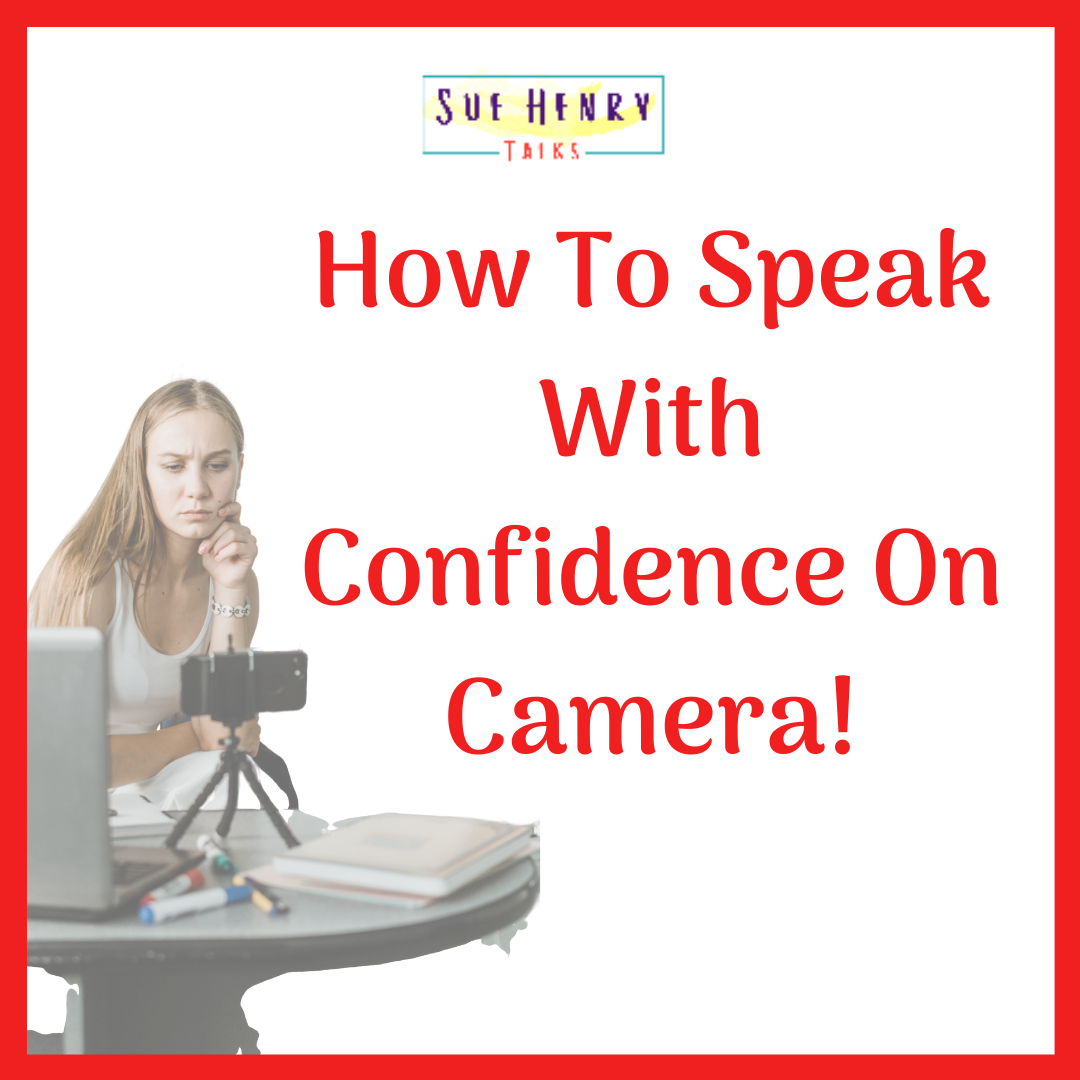 How To Speak With Confidence On Camera In