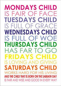 Monday S Child Poem Nursery Rhyme Mondays Is Fair Of Face Baby Quote A4 Poster