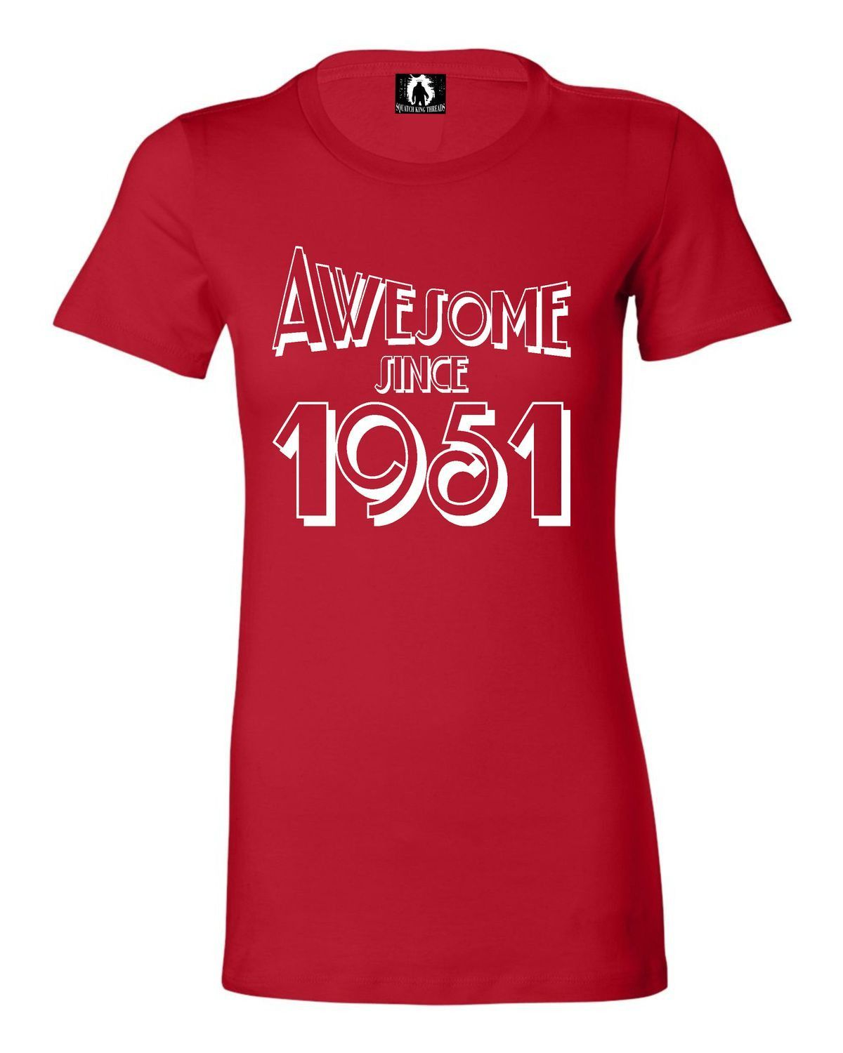 Juniors Awesome Since 1951 Funny Birthday T-Shirt